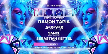 MOVE at Proton with Ramon Tapia, ASYS, SANEL Tickets
