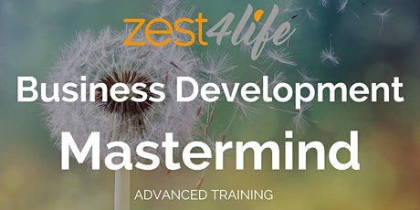 Zest4life Business Development Mastermind LONDON tickets
