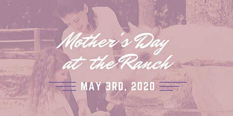 Mother's Day at the Ranch tickets