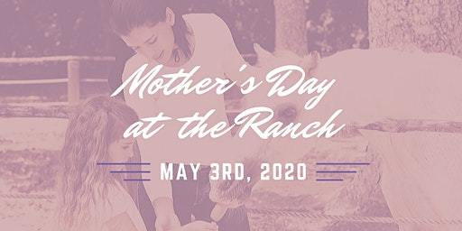 Mother's Day at the Ranch