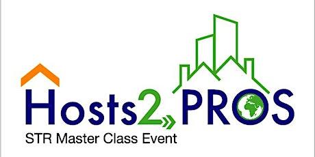 Hosts2Pros 2020 STR MasterClass Workshop London tickets