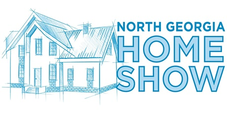 2020 North Georgia Home Show tickets