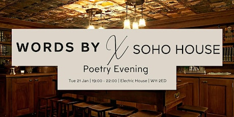 Unicef 'Words By' Poetry Evening with Soho House tickets