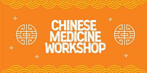 Chinese Medicine Workshop