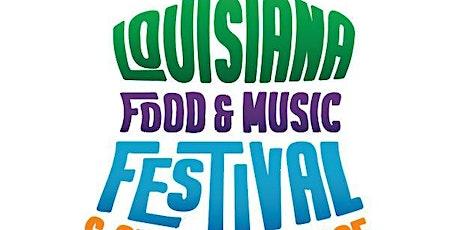 Louisiana Food & Music Festival featuring Craft Beverage Walk tickets