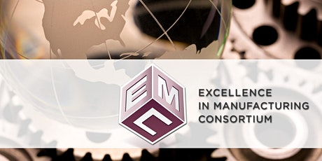 Excellence in Manufacturing Consortium Tools for Manufacturers tickets