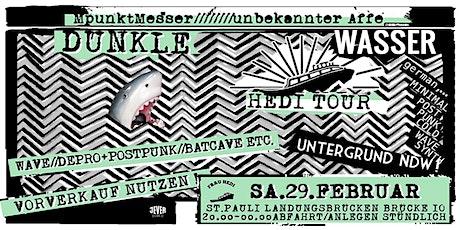 DUNKLE TAGE meets KALTES KLARES WASSER mit DJ MPunkT Messer & DJ Unbekannter Affe Tickets