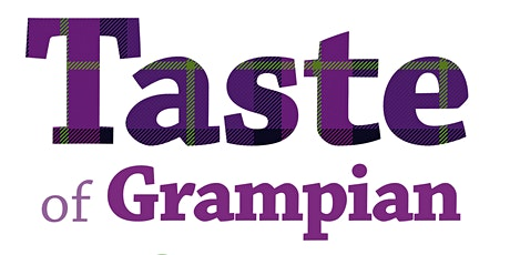 Taste of Grampian 2020 Launch Event tickets