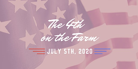 The 4th on the Farm tickets