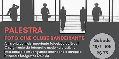 Palestra: Foto Cine Clube Bandeirante com Marly Porto ingressos