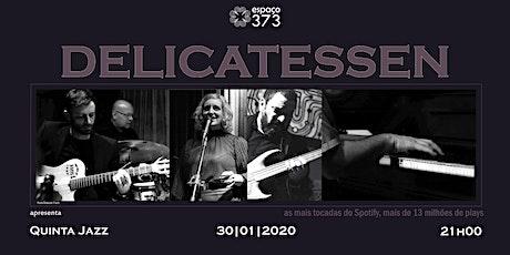 Delicatessen Jazz 2020 ingressos