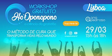 Workshop Gratuito Ho'Oponopono Lisboa tickets