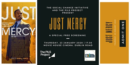 'Just Mercy' - a special screening hosted by SCI and PILS