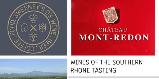 Wines of the Southern Rhone Tasting @ SWEENEY'S D3
