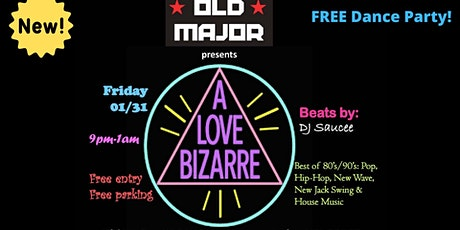A Love Bizarre Dance Party with DJ Saucee (free) tickets