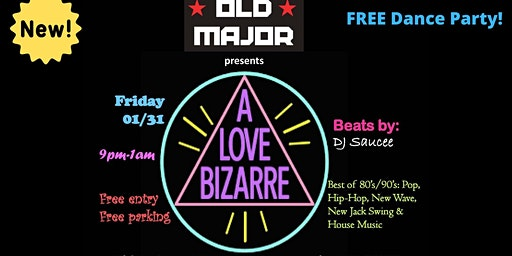 A Love Bizarre Dance Party with DJ Saucee (free)