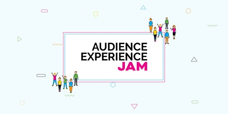 Audience Experience Jam tickets