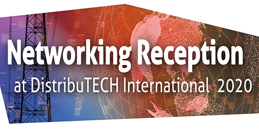 Réception/Networking Reception at DistribuTECH 2020