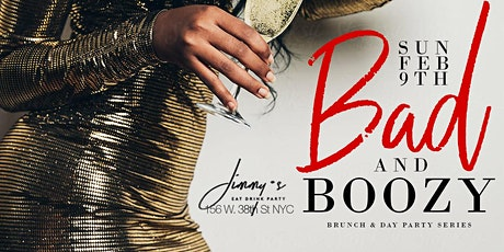 Bad And Boozy, 2hr Open Bar Brunch + Day Party, Bdays Celebrate Free tickets