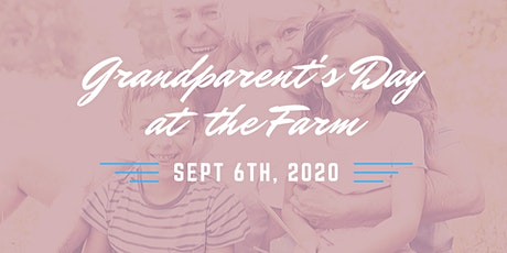 Grandparent's Day at the Farm tickets