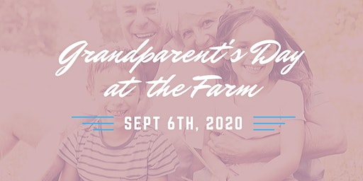 Grandparent's Day at the Farm