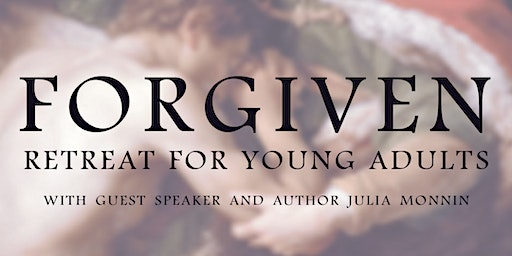 Forgiven: Retreat for Young Adults