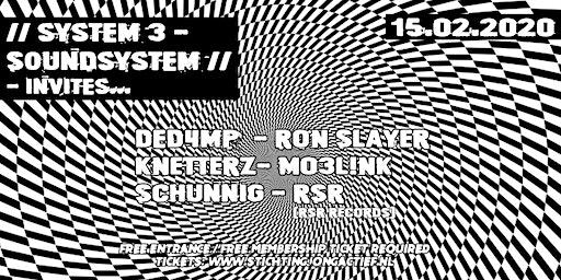 System 3 Soundsystem invites...