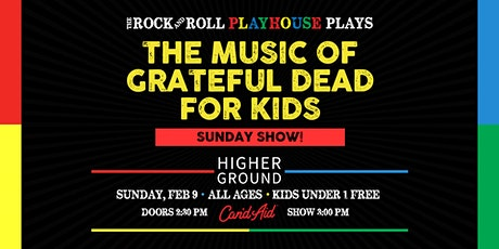 The Music of Grateful Dead for Kids tickets