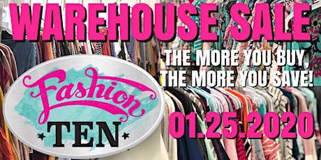 FASHION TEN WAREHOUSE SALE tickets
