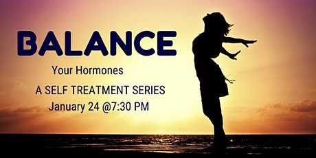 Balance Your Hormones with Self Treatment tickets