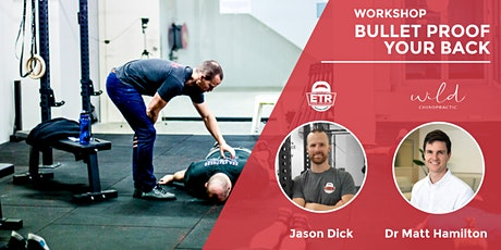 Bullet Proof Your Back Workshop - Remove Pain, Build Confidence tickets