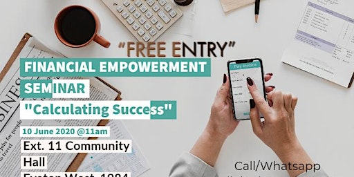 "Financial Empowerment Seminar ""Calculating Success"""