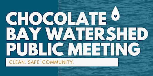 Chocolate Bay Watershed Public Meeting