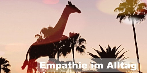 Empathie im Alltag -  Offene Übungsgruppe