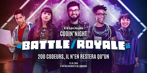 LesJeudis Codin'Night Battle Royale - [CONFERENCES & MEETUPS]