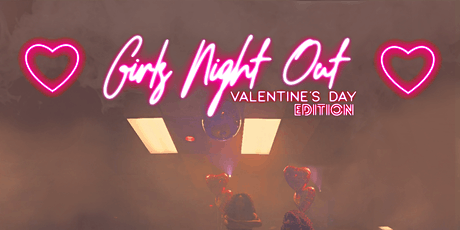 Girls Night Out ! tickets