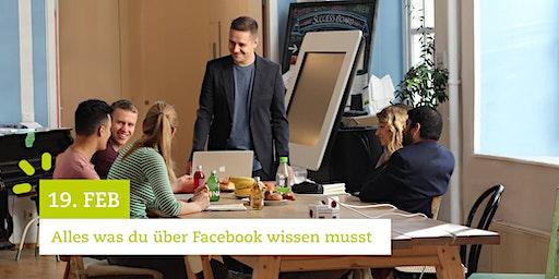 Facebook Marketing Seminar - Alles was du über Facebook wissen musst | 19.2.20