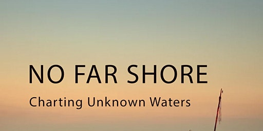 """Anne - Marie Fyfe Launch of """" No Far Shore - Charting Unknown Waters """""""