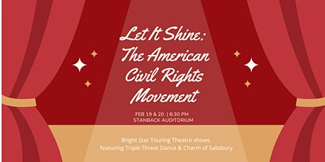 Bright Star Touring Theatre - Let It Shine: The Civil Rights Movement tickets