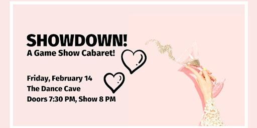 Showdown: A Game Show Cabaret!