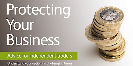 Chamber Knowledge: Protect Your Business - Advice for Independent Traders tickets