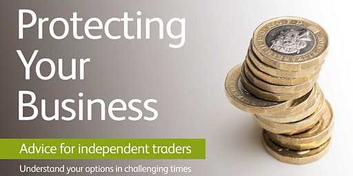 Chamber Knowledge: Protect Your Business - Advice for Independent Traders