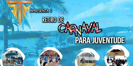 RETIRO DE CARNAVAL - JTM ingressos