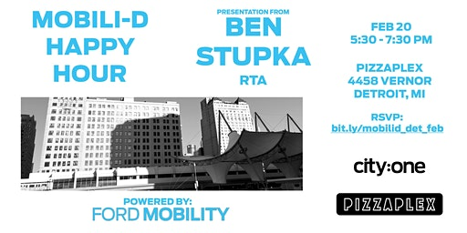 Mobili-D Happy Hour (Powered by Ford Mobility): Ben Stupka - RTA