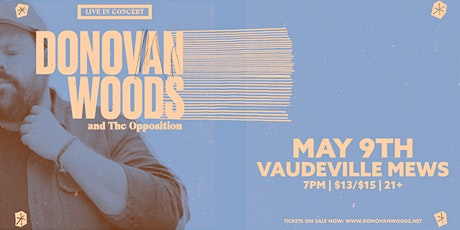 CANCELLED: Donovan Woods and The Opposition tickets