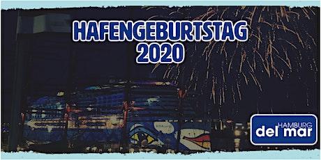 HAFENGEBURTSTAG HAMBURG 2020 im HAMBURG del mar Tickets