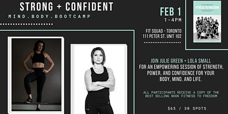 STRONG & CONFIDENT Mind.Body.Bootcamp with Julie Green + Lola Small tickets