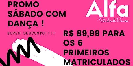 SABADO COM DANÇA ALFA STUDIO  ingressos