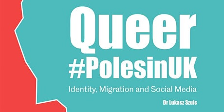 Queer #PolesinUK: Identity, Migration and Social Media tickets
