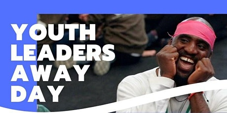 Youth Leaders Away Day tickets